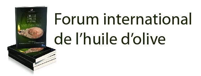 La CCIS organise le premier Forum International de l'huile d'olive les 6 et 7 février 2014