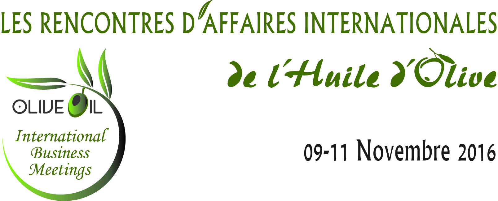Les rencontres d'affaires internationales de l'huile d'olive